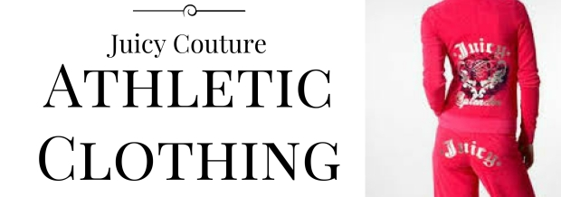 juicy-couture-started-wtih-athletic-clothing